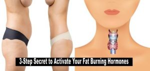 3-Step-Tricks-to-Activate-Your-Fat-Burning-Hormones-and-Lose-Weight-Fast
